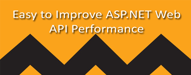 Best and Cheap Cloud ASP.NET Hosting – Easy to Improve ASP.NET Web API Performance