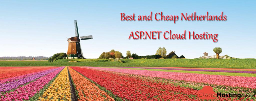 Best and Cheap Netherlands ASP.NET Cloud Hosting