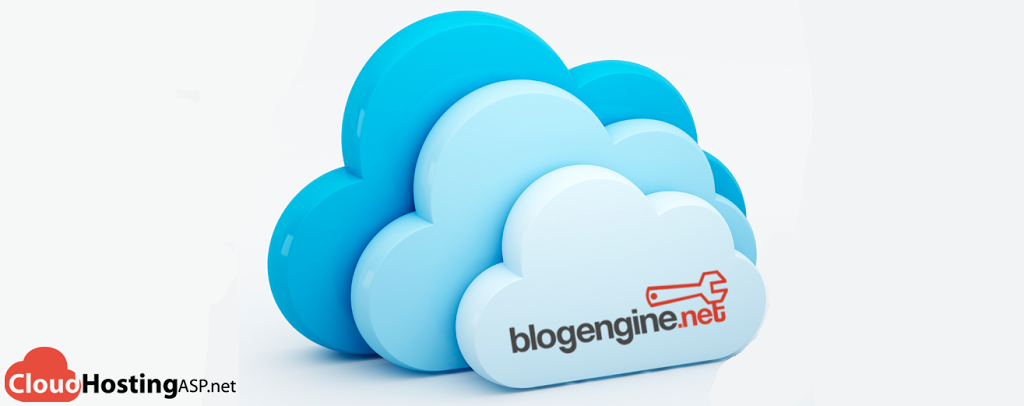 Best and Cheap BlogEngine.NET 3.3.5.0 Cloud Hosting