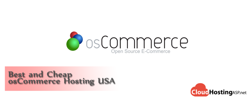 Best and Cheap osCommerce Cloud Hosting USA