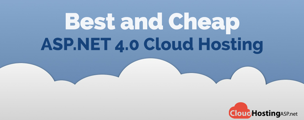 Best and Cheap ASP.NET 4.0 Cloud Hosting