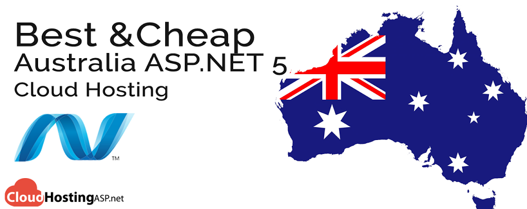 Best and Cheap Australia ASP.NET 5 Cloud Hosting