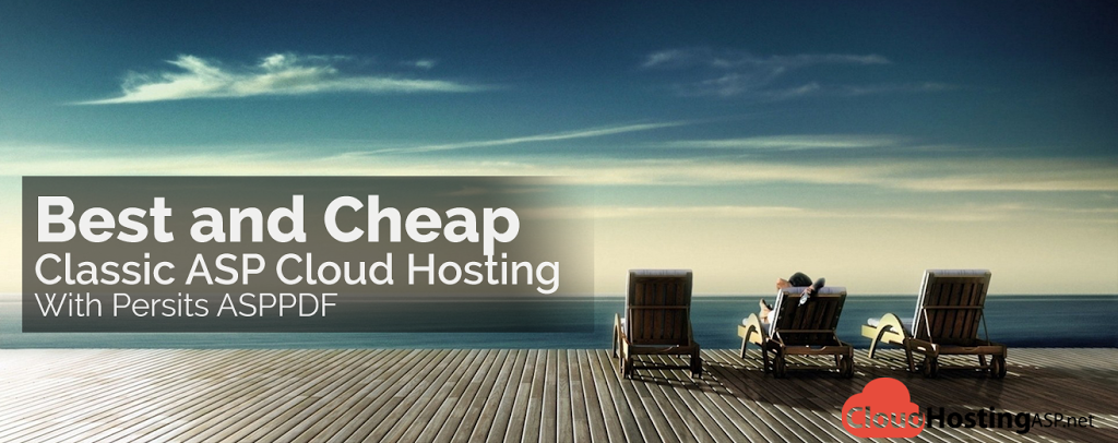 Best and Cheap Classic ASP Cloud Hosting With Persits ASPPDF