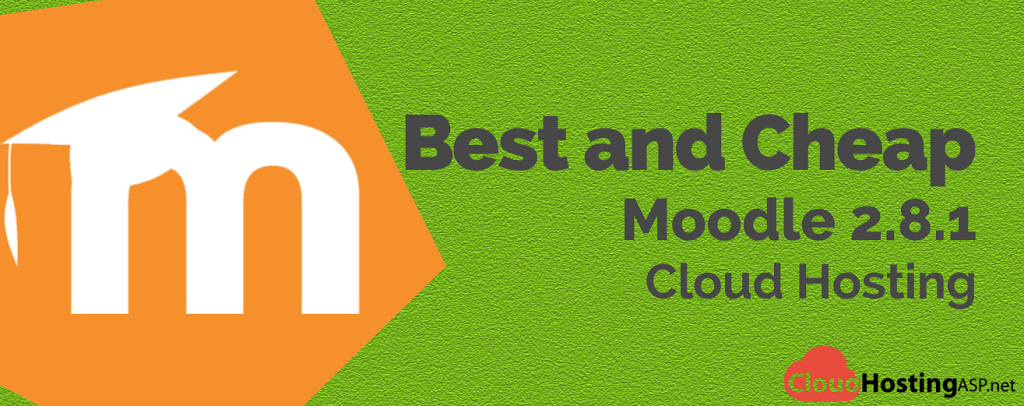 Best and Cheap Moodle 2.8.1 Cloud Hosting