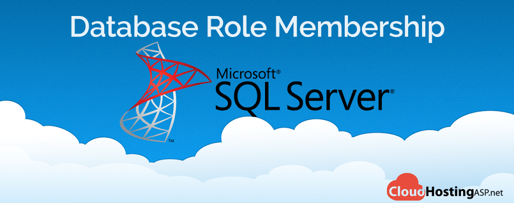 Best and Cheap SQL Server 2014 Cloud Hosting - Database Role Membership