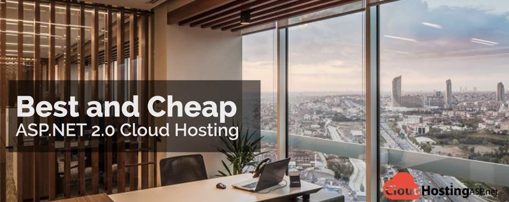 Best and Cheap ASP.NET 2.0 Cloud Hosting