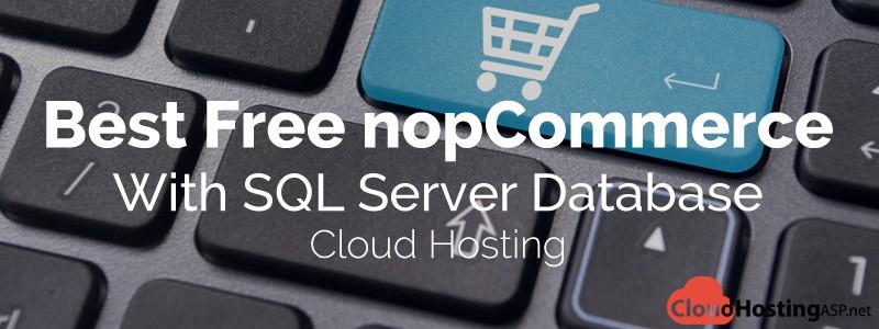 Best Free nopCommerce Cloud Hosting With SQL Server Database