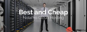 Best and Cheap NolaPro Cloud Hosting