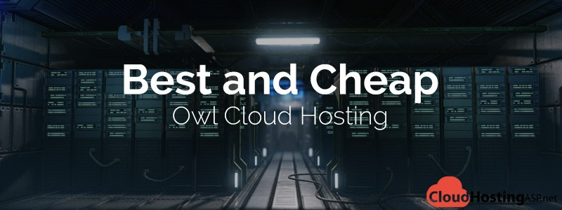 Best and Cheap Owl Cloud Hosting