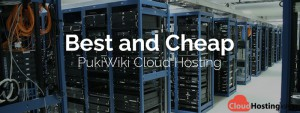 Best and Cheap PukiWiki Cloud Hosting