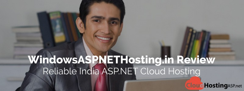 WindowsASPNETHosting.in Review – Reliable India ASP.NET Cloud Hosting