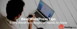 Best WordPress Tips - Every WordPress Beginner Needs to Know