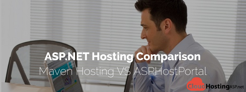 ASP.NET Hosting Comparison - Maven Hosting VS ASPHostPortal
