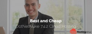 Best and Cheap DotNetNuke 7.4.2 Cloud Hosting
