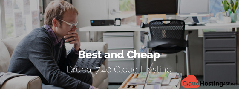 Best and Cheap Drupal 7.40 Cloud Hosting