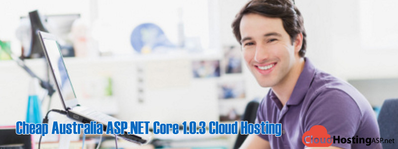 Cheap Australia ASP.NET Core 1.0.3 Cloud Hosting