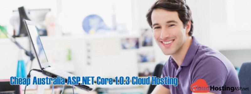 Cheap Australia ASP.NET Core 1.0.3 Cloud Hosting