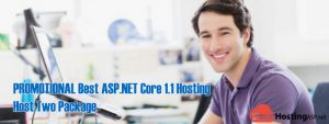 PROMOTIONAL Best ASP.NET Core 1.1 Hosting - Host Two Package