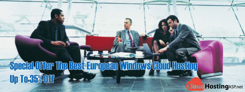Special Offer The Best European Windows Cloud Hosting Up To 35% Off