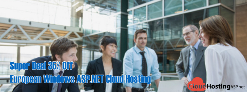 Super Deal 35% Off European Windows ASP.NET Cloud Hosting