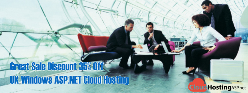 Great Sale Discount 35% Off UK Windows ASP.NET Cloud Hosting