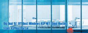 Big Deal 15% Off Best Windows ASP.NET Cloud Hosting From ASPHostPortal