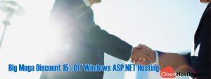 Big Mega Discount 15% Off Windows ASP.NET Hosting