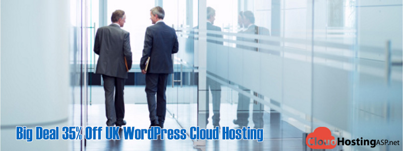 Big Deal 35% Off UK WordPress Cloud Hosting Provider