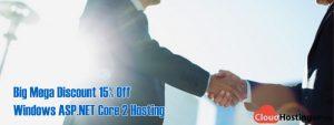 Big Mega Discount 15% Off Windows ASP.NET Core 2 Hosting