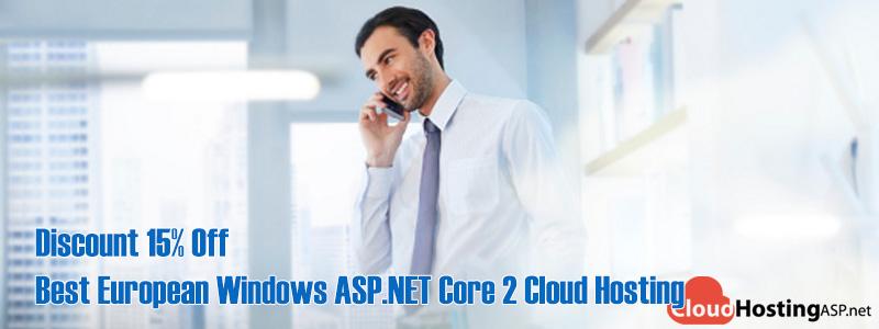 Discount 15% Off Best European Windows ASP.NET Core 2 Cloud Hosting