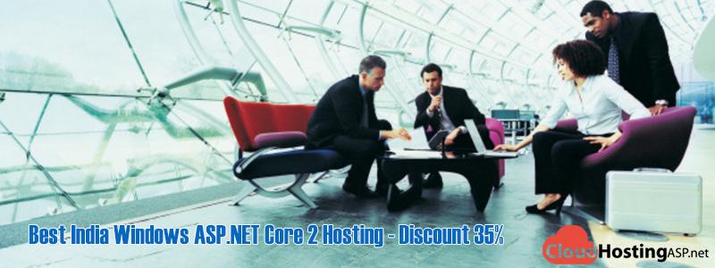 Best India Windows ASP.NET Core 2 Hosting - Discount 35%