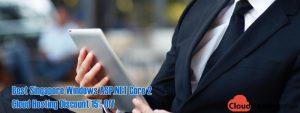 Best Singapore Windows ASP.NET Core 2 Cloud Hosting Discount 15% Off