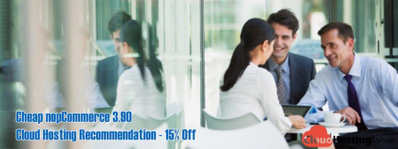 Cheap nopCommerce 3.90 Cloud Hosting Recommendation - 15% Off