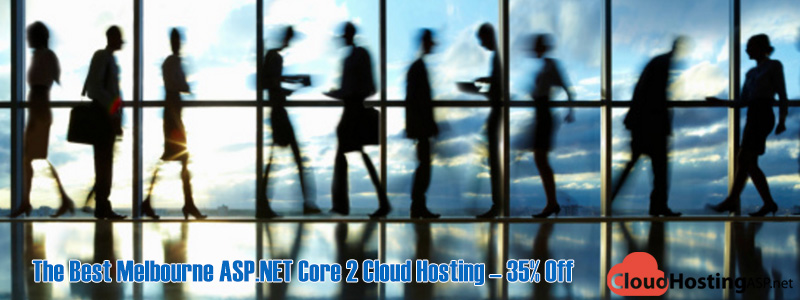 The Best Melbourne ASP.NET Core 2 Cloud Hosting – 35% Off