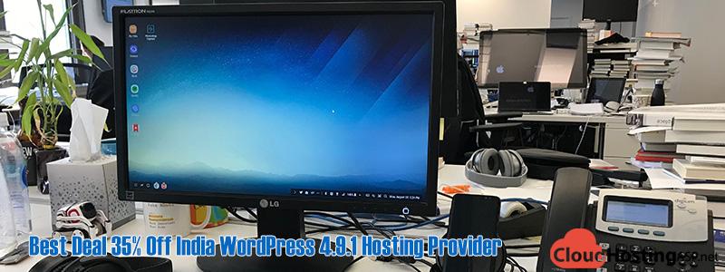 Best Deal 35% Off India WordPress 4.9.1 Hosting Provider