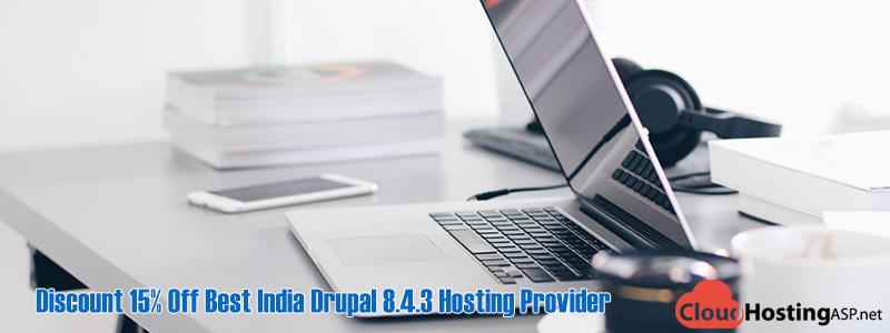 Discount-15%-Off-Best-India-Drupal-8.4.3-Hosting-Provider