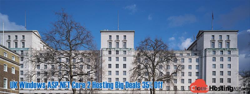 UK Windows ASP.NET Core 2 Hosting Big Deals 35% Off