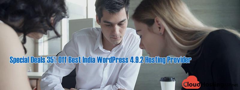 Special Deals 35% Off Best India WordPress 4.9.2 Hosting Provider