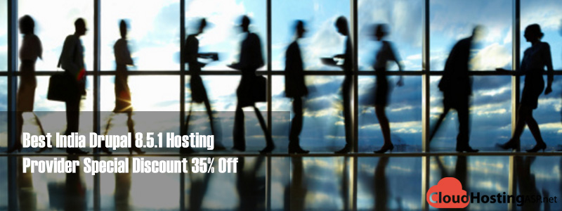 Best India Drupal 8.5.1 Hosting Provider Special Discount 35% Off