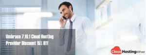 Umbraco 7.10.1 Cloud Hosting Provider Discount 15% Off