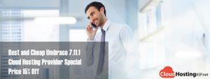 Best and Cheap Umbraco 7.11.1 Cloud Hosting Provider Special Price 15% Off